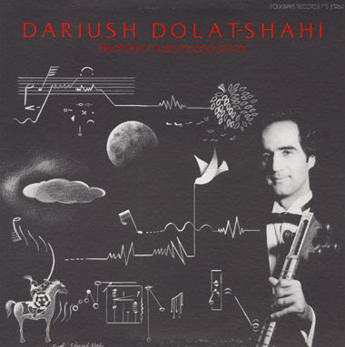 Dariush.Dolat-Shahi-electronic.music,tar.and.sehtar